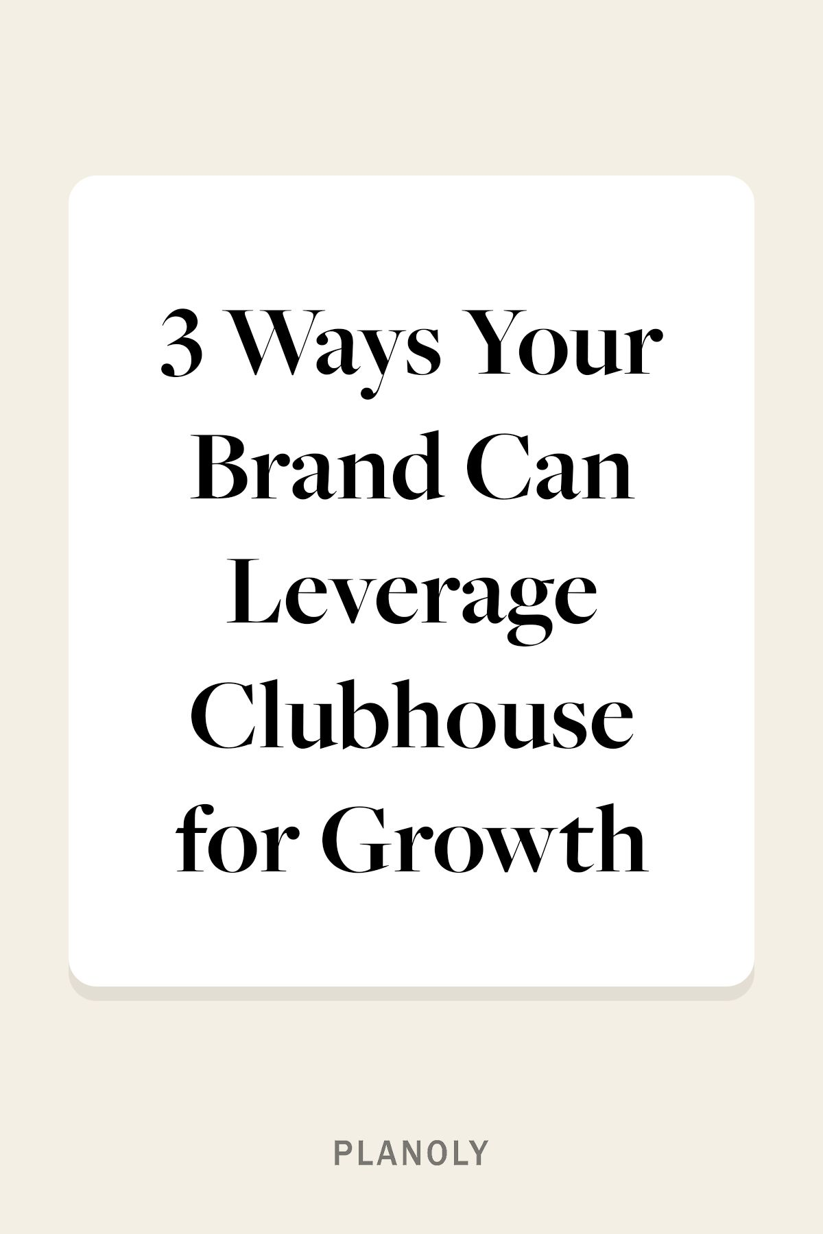 PLANOLY - Blog - What is Clubhouse - Vertical - 1