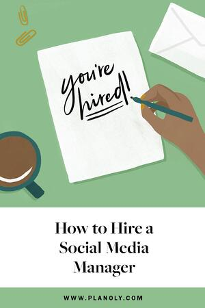 PLANOLY-Pinterest-How to Hire a Social Media Manager