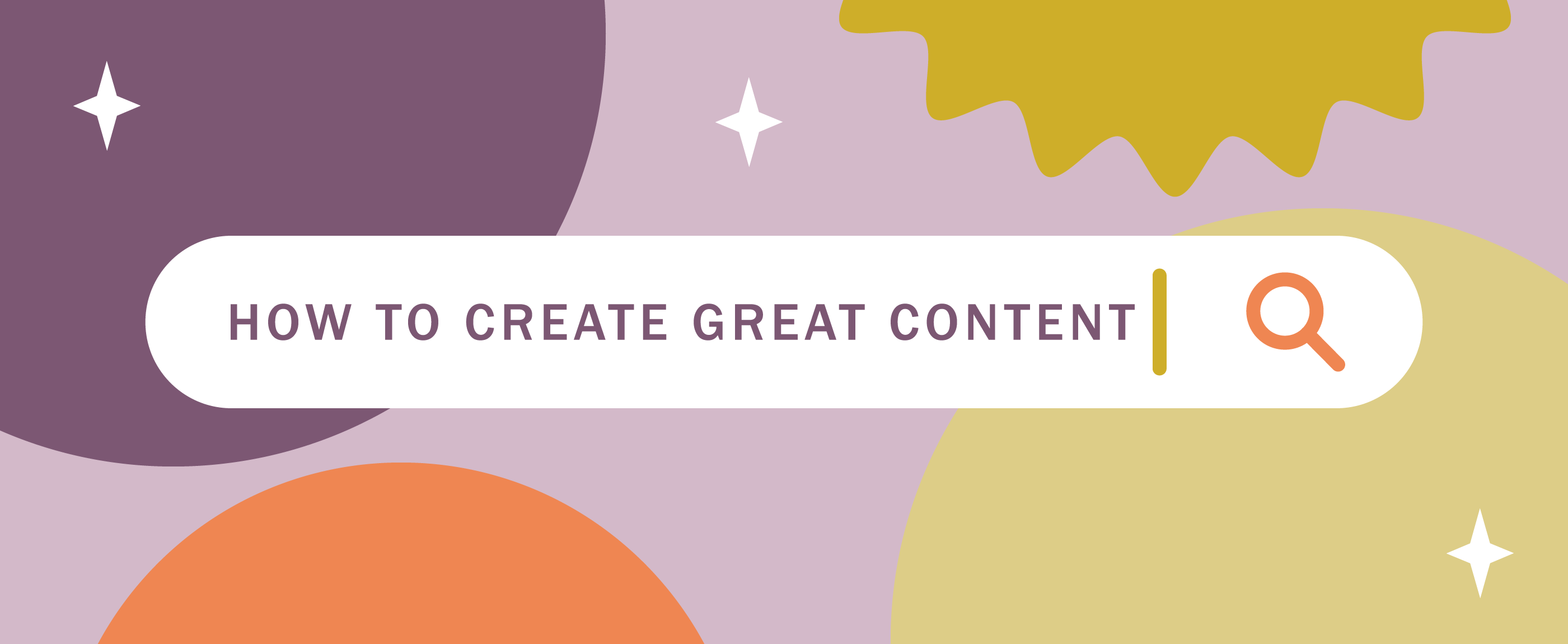 A 10 Step Guide to Creating Great Content