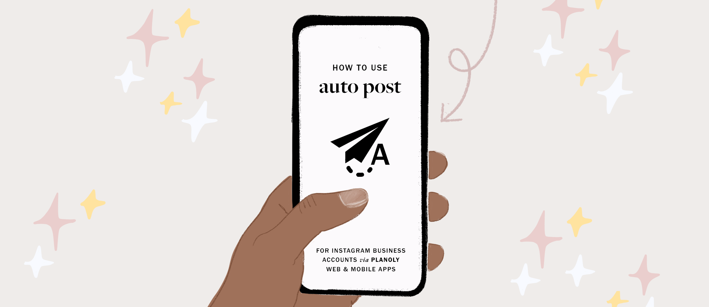 PLANOLY Feature: Auto-Post to Instagram, by planoly