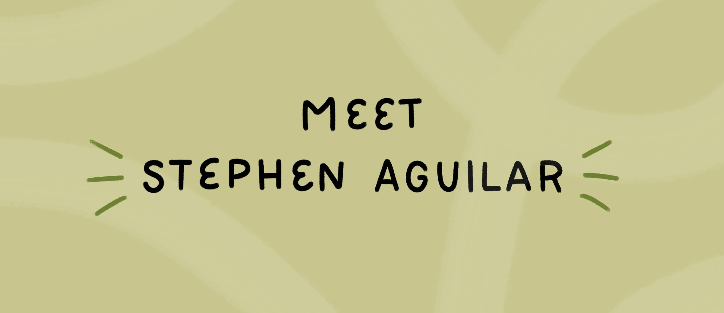 PLANOLY People: Meet Stephen Aguilar
