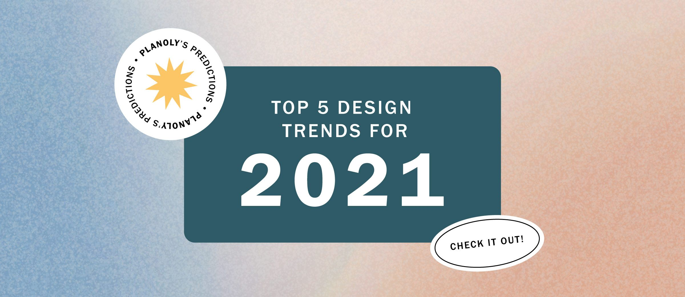 Top 5 Graphic Design Trends We'll See in 2021